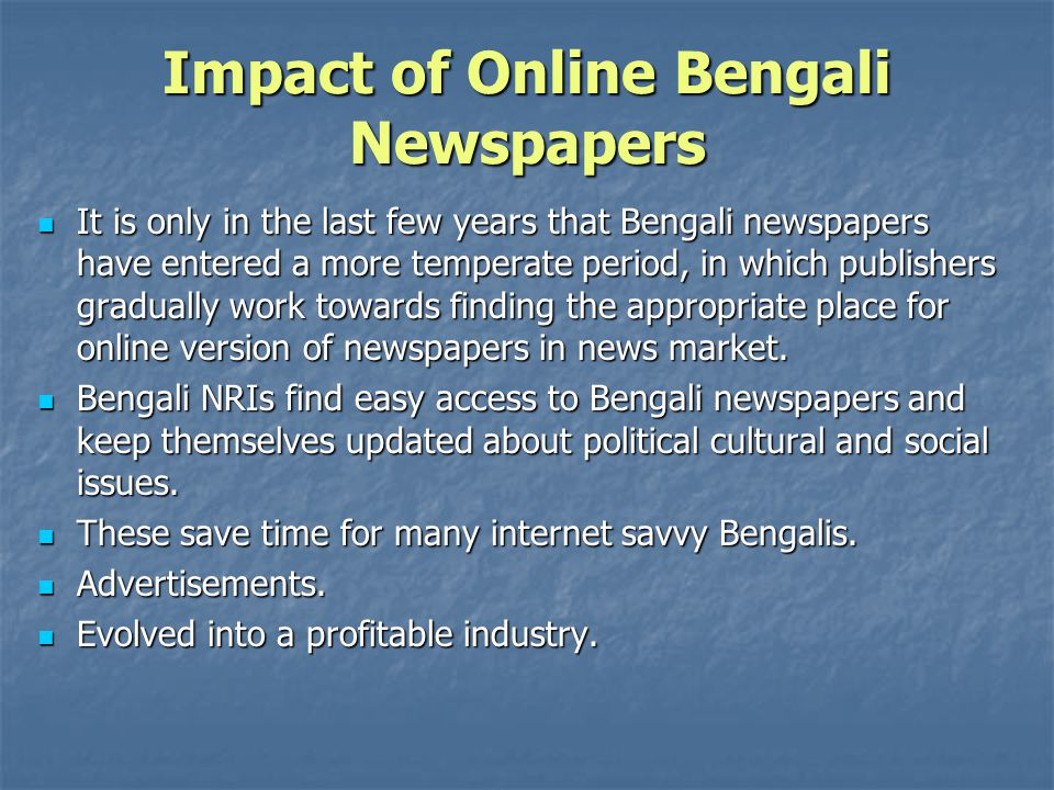 Impact of Online Bengali Newspapers