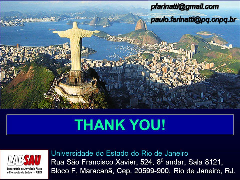 THANK YOU! pfarinatti@gmail.com paulo.farinatti@pq.cnpq.br