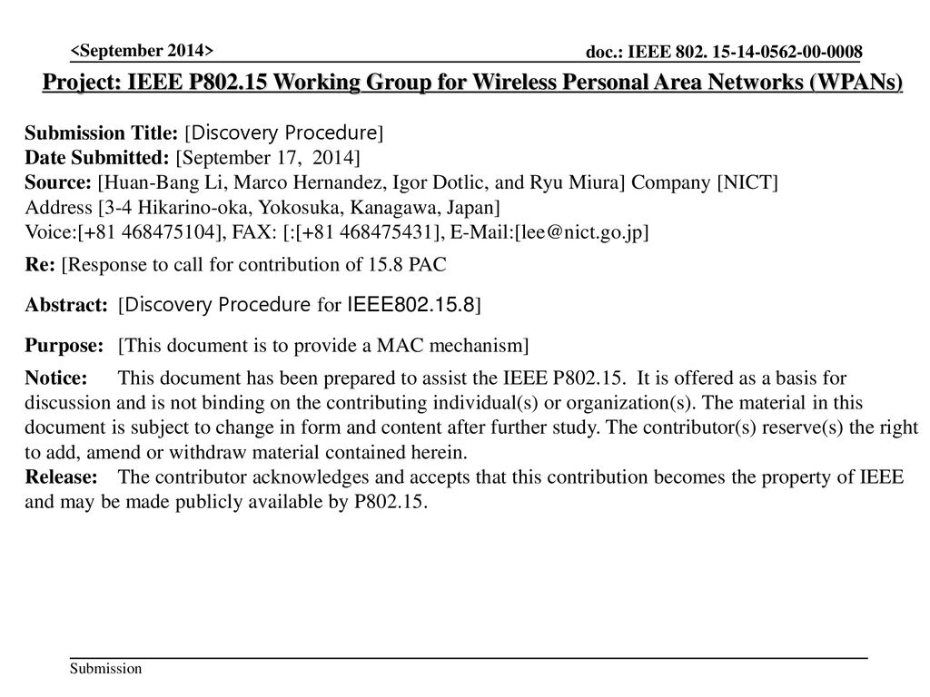 <September 2014> Project: IEEE P Working Group for Wireless Personal Area Networks (WPANs) Submission Title: [Discovery Procedure]