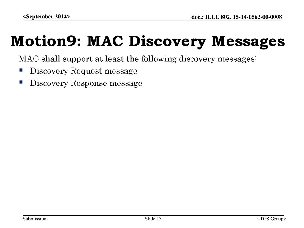 Motion9: MAC Discovery Messages