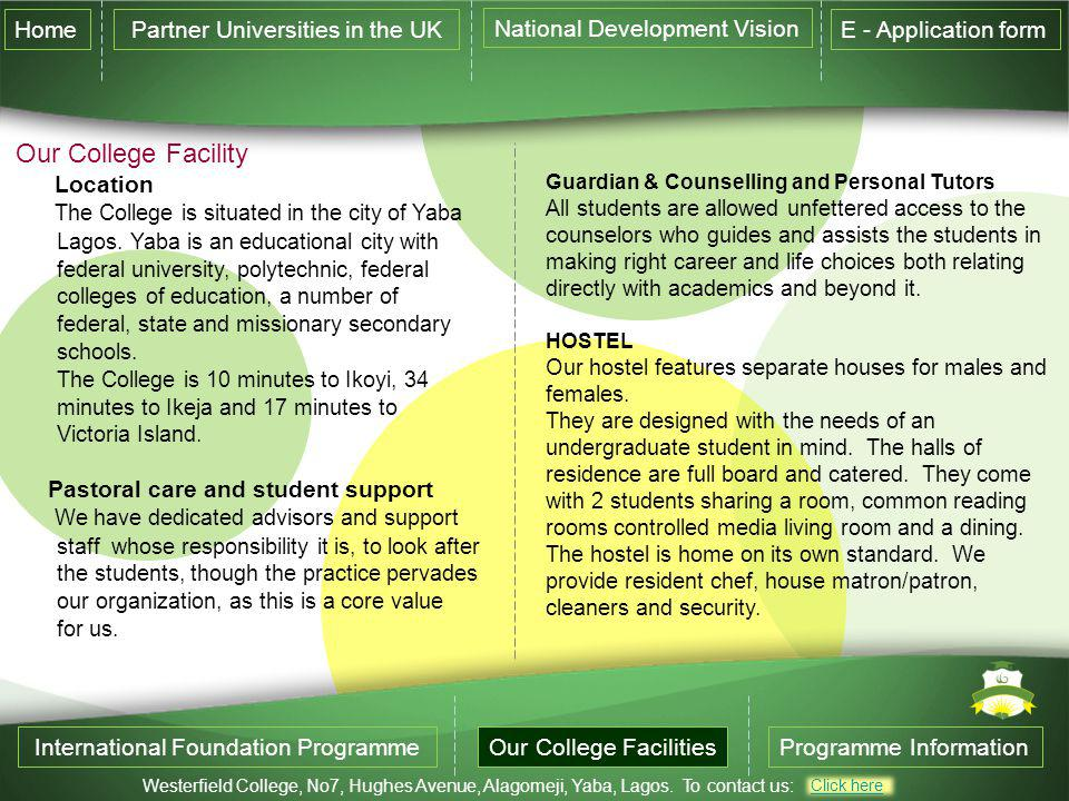 Our College Facility Home Partner Universities in the UK