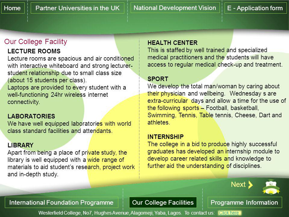 Our College Facility Next Home Partner Universities in the UK
