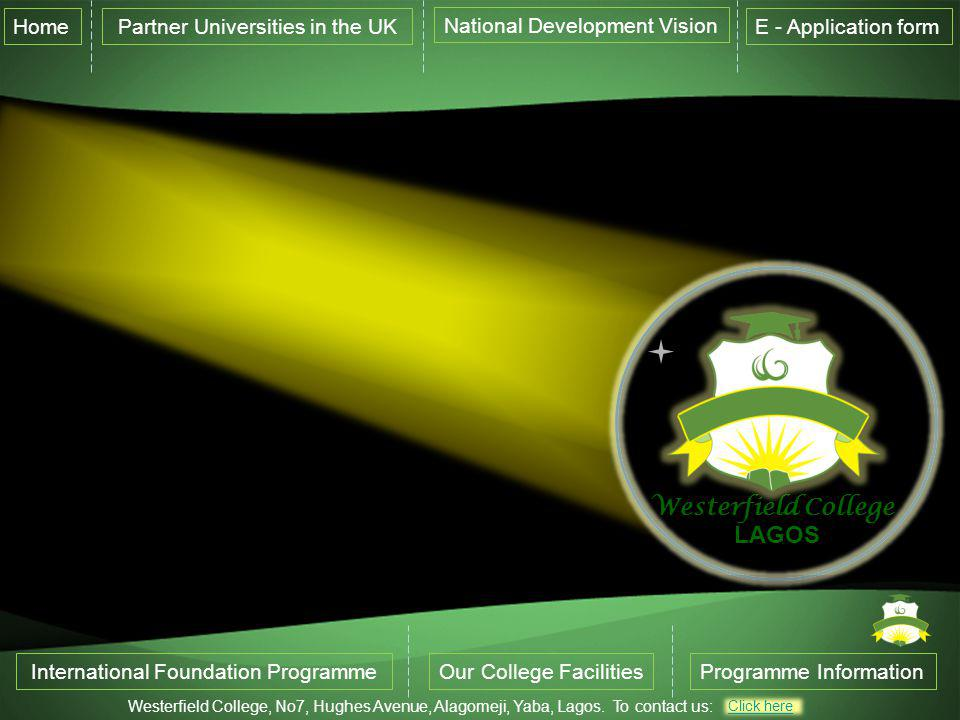 Westerfield College LAGOS Home Partner Universities in the UK