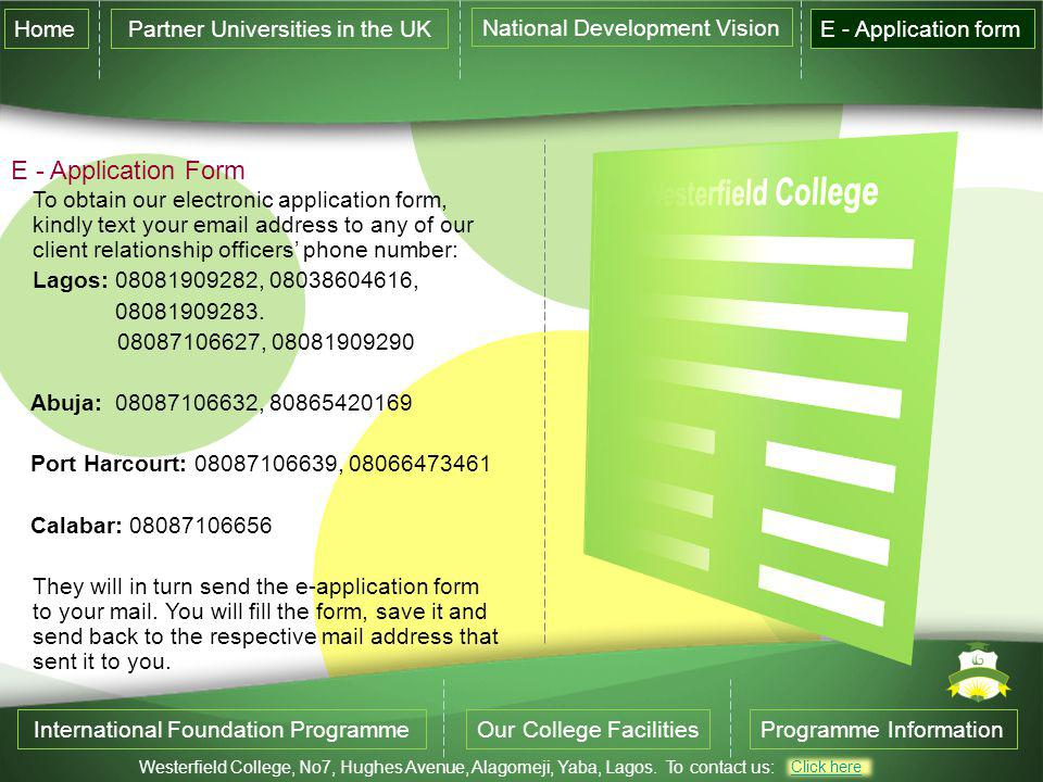E - Application Form Home Partner Universities in the UK