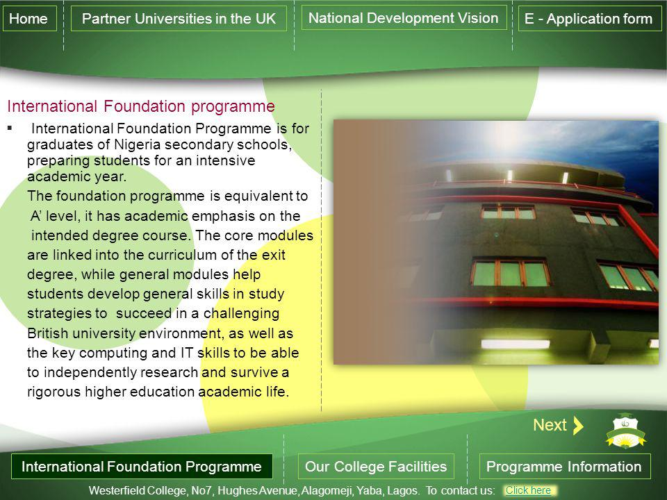 International Foundation programme