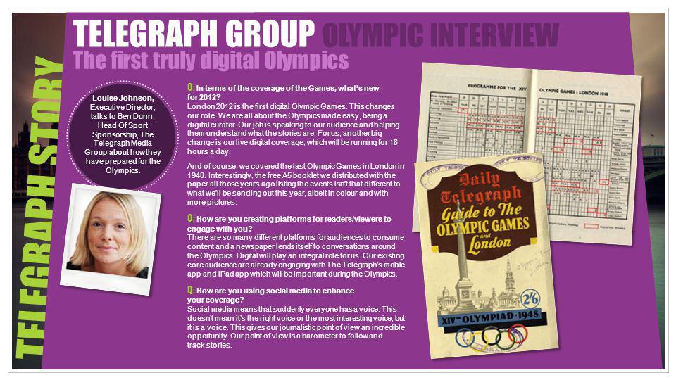 TELEGRAPH STORY TELEGRAPH GROUP OLYMPIC INTERVIEW