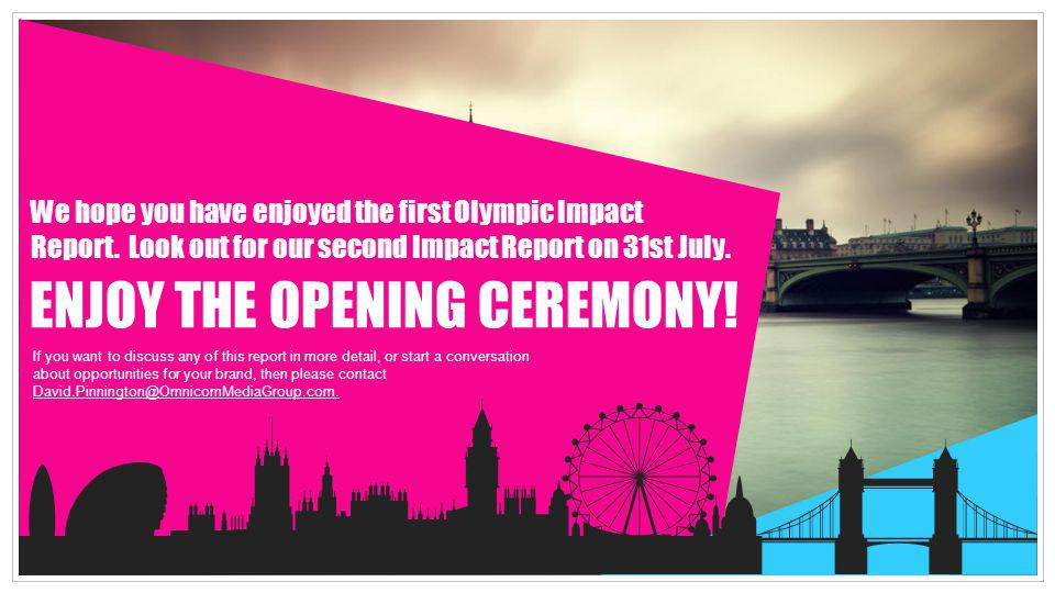 ENJOY THE OPENING CEREMONY!