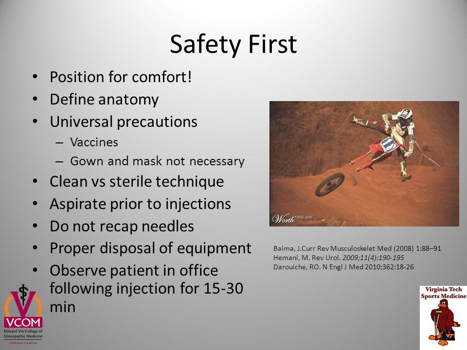 Safety First Position for comfort! Define anatomy