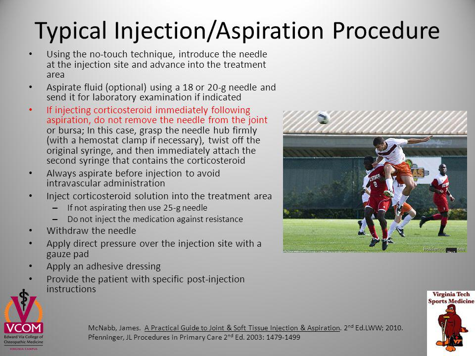 Typical Injection/Aspiration Procedure