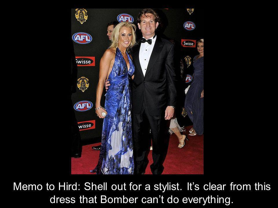Memo to Hird: Shell out for a stylist