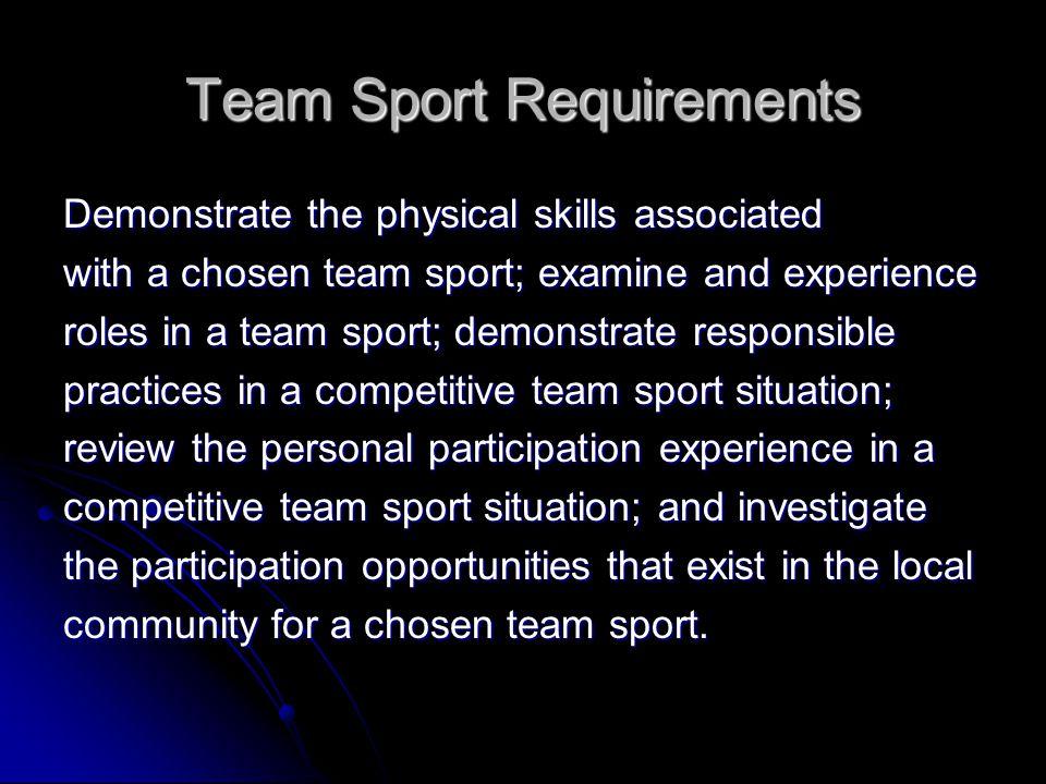 Team Sport Requirements