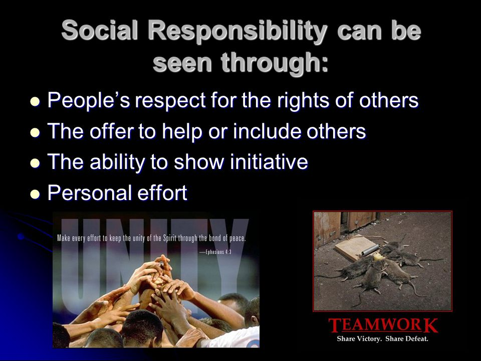 Social Responsibility can be seen through: