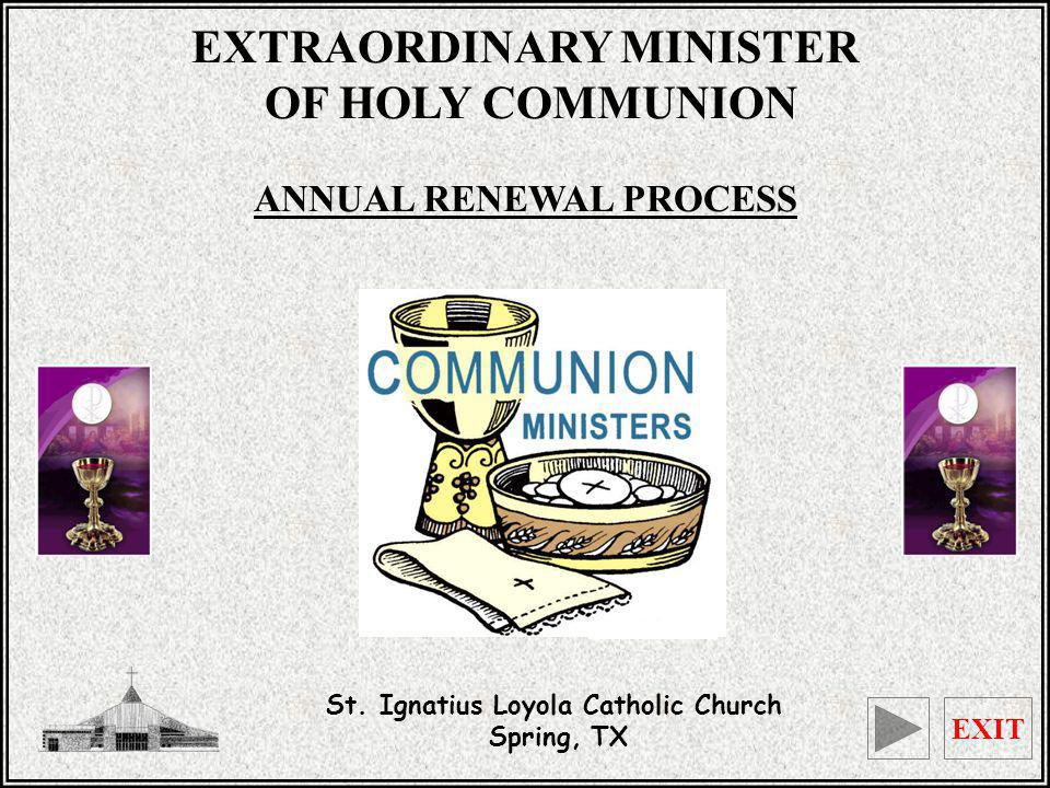 EXTRAORDINARY MINISTER ANNUAL RENEWAL PROCESS