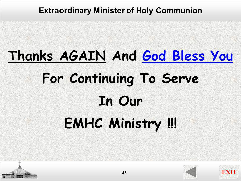 Thanks AGAIN And God Bless You For Continuing To Serve In Our