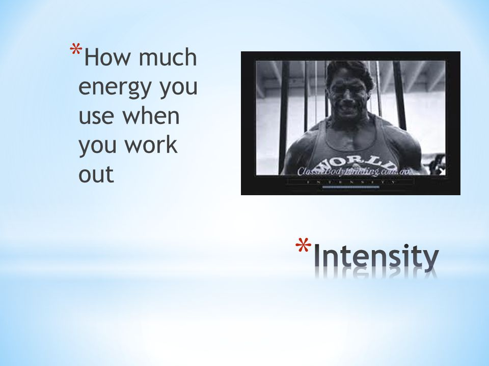 How much energy you use when you work out