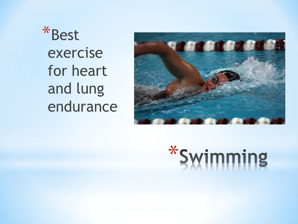 Best exercise for heart and lung endurance