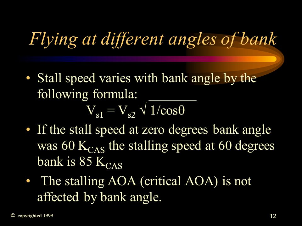 Flying at different angles of bank