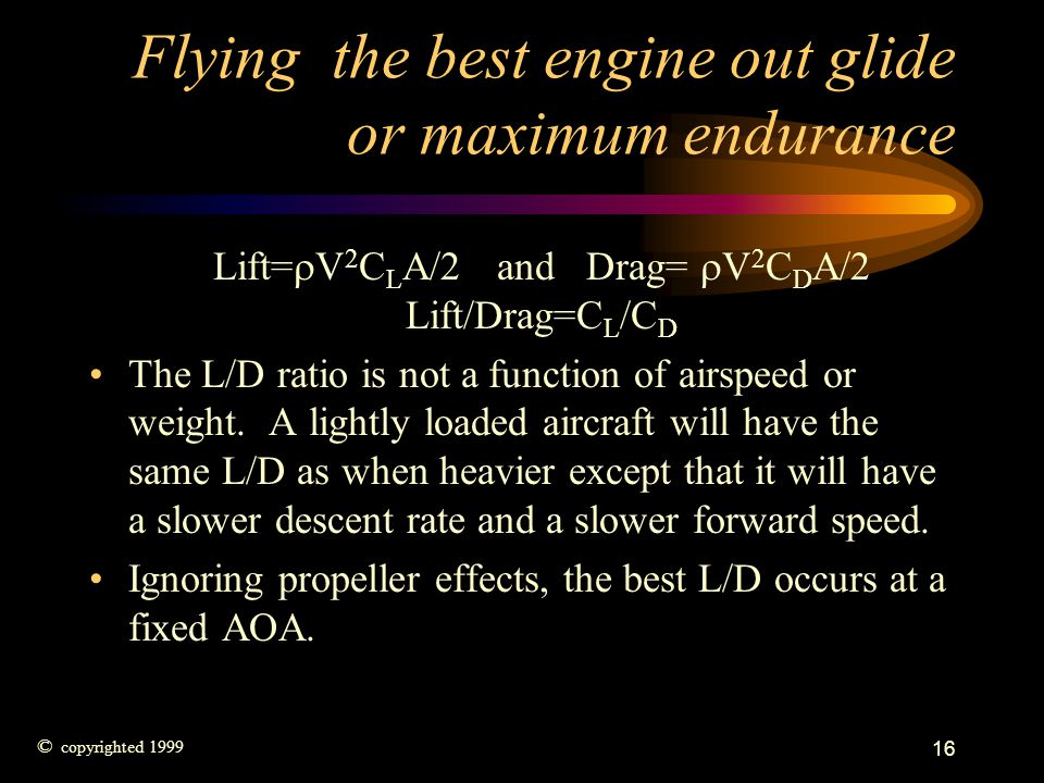 Flying the best engine out glide or maximum endurance
