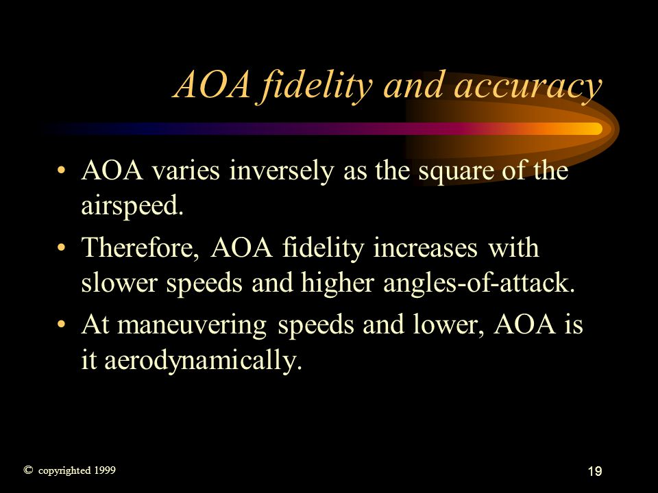 AOA fidelity and accuracy