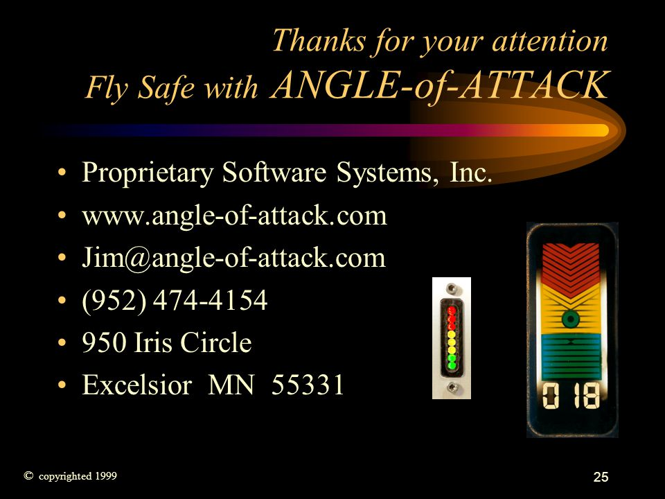 Thanks for your attention Fly Safe with ANGLE-of-ATTACK
