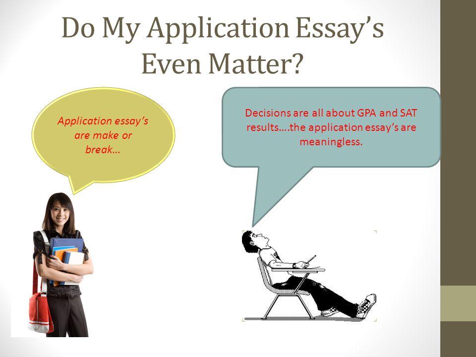 Do My Application Essay's Even Matter