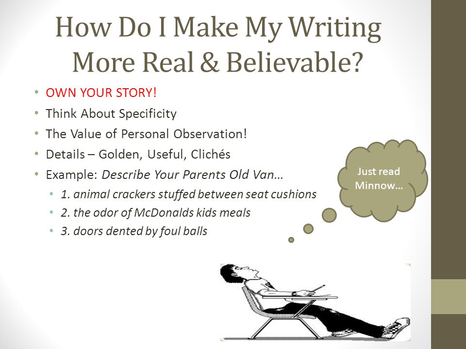 How Do I Make My Writing More Real & Believable