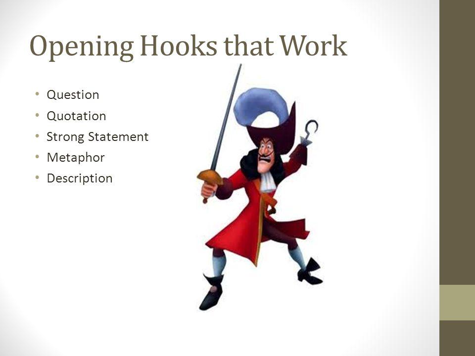 Opening Hooks that Work