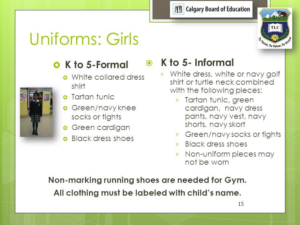 Uniforms: Boys K to 5 Informal K to 5-Formal