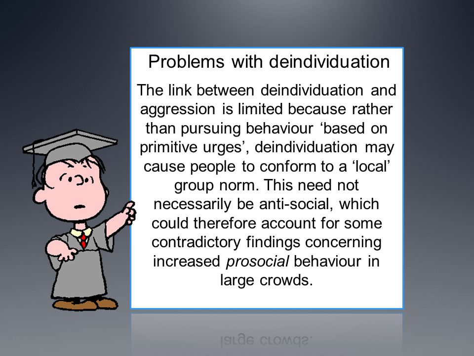 Problems with deindividuation