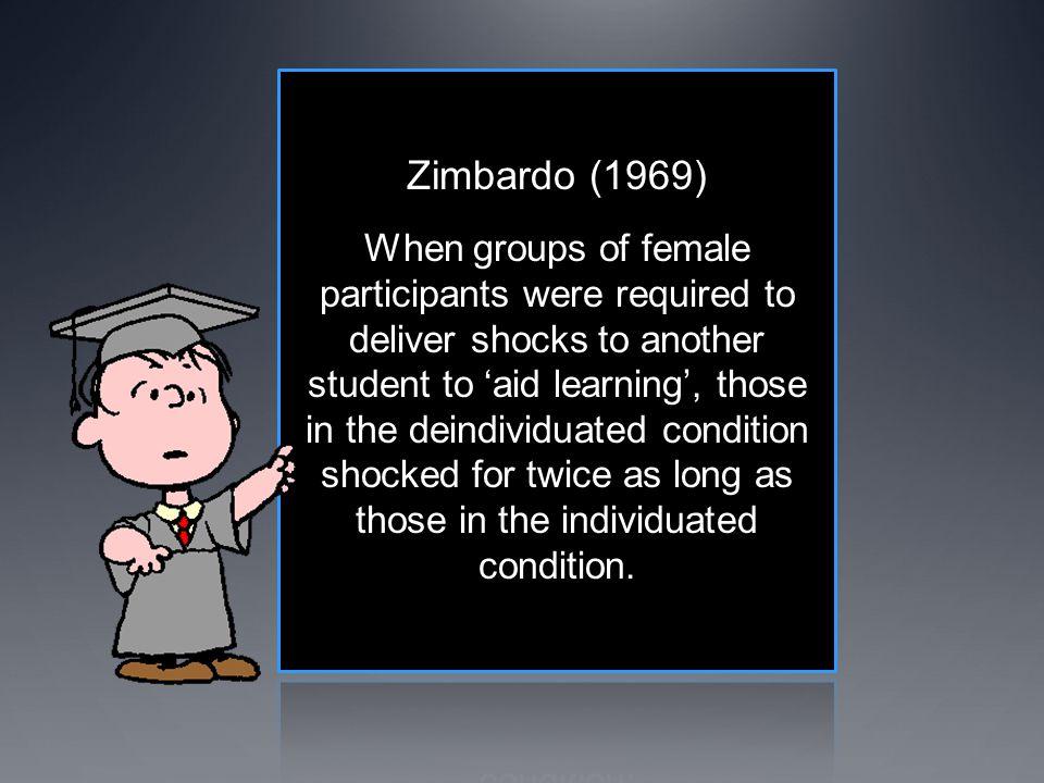 Zimbardo (1969)