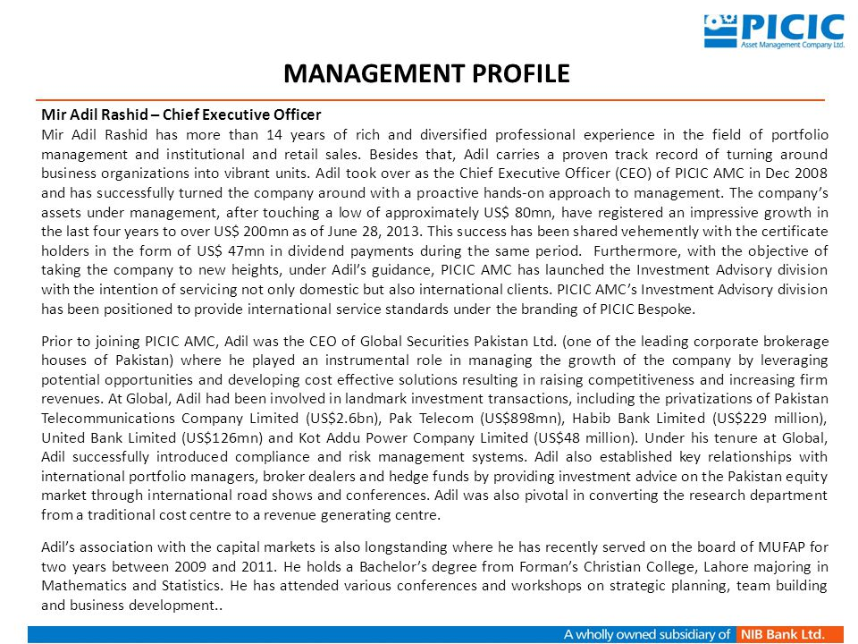 MANAGEMENT PROFILE Mir Adil Rashid – Chief Executive Officer