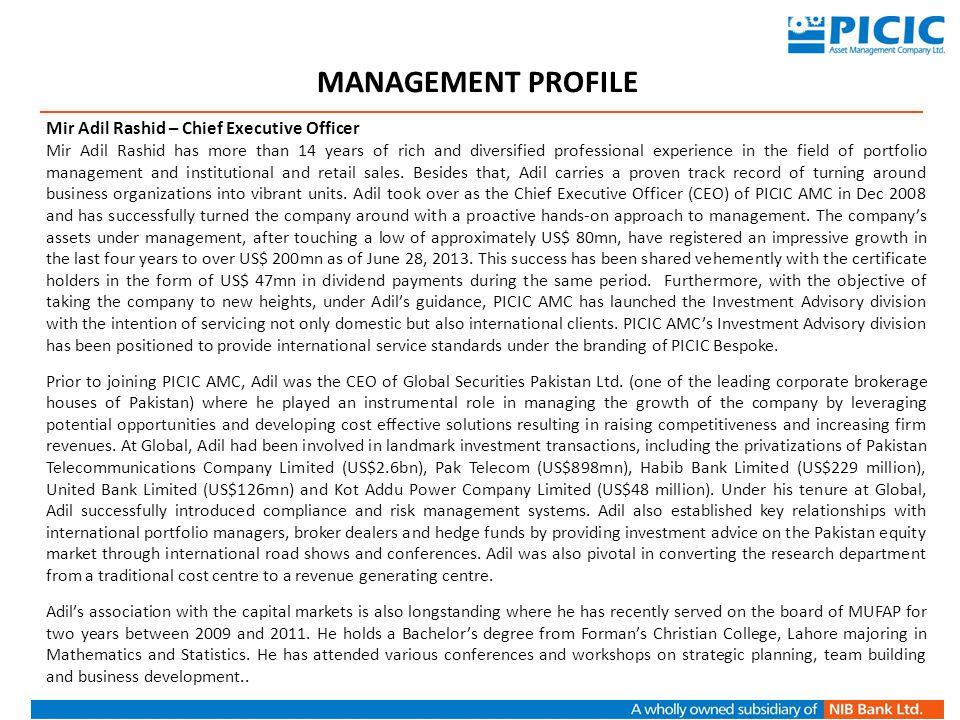 MANAGEMENT PROFILE Mir Adil Rashid – Chief Executive Officer