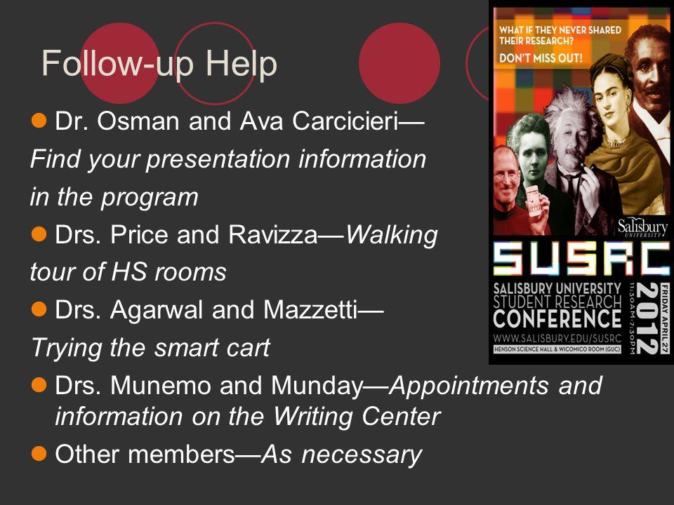 Follow-up Help Dr. Osman and Ava Carcicieri—