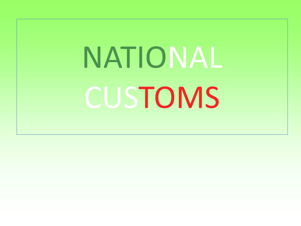 NATIONAL CUSTOMS