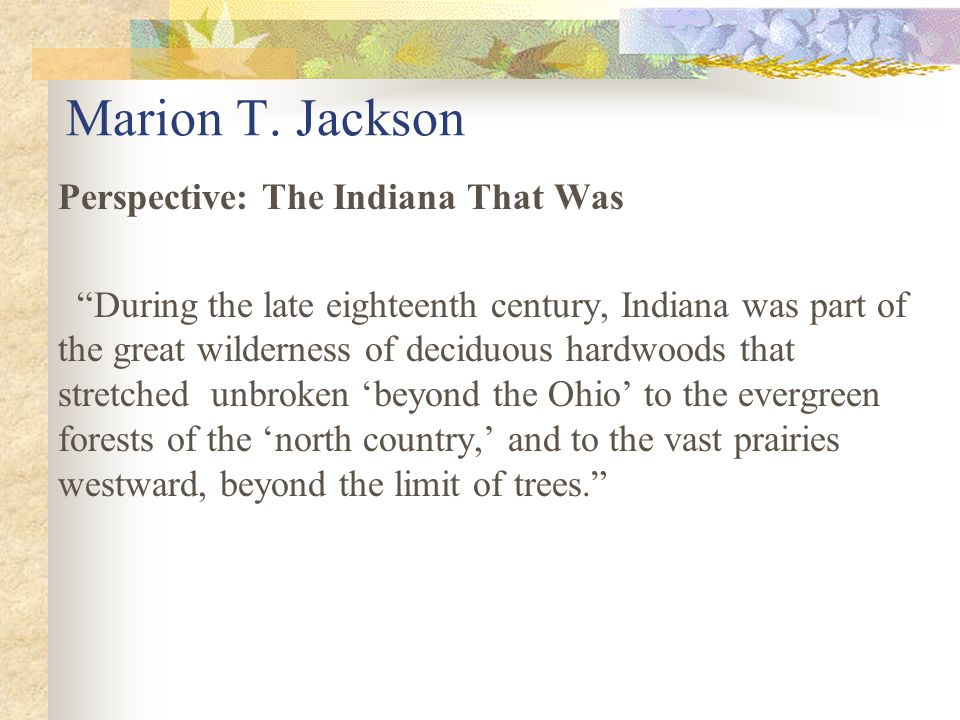 Marion T. Jackson Perspective: The Indiana That Was