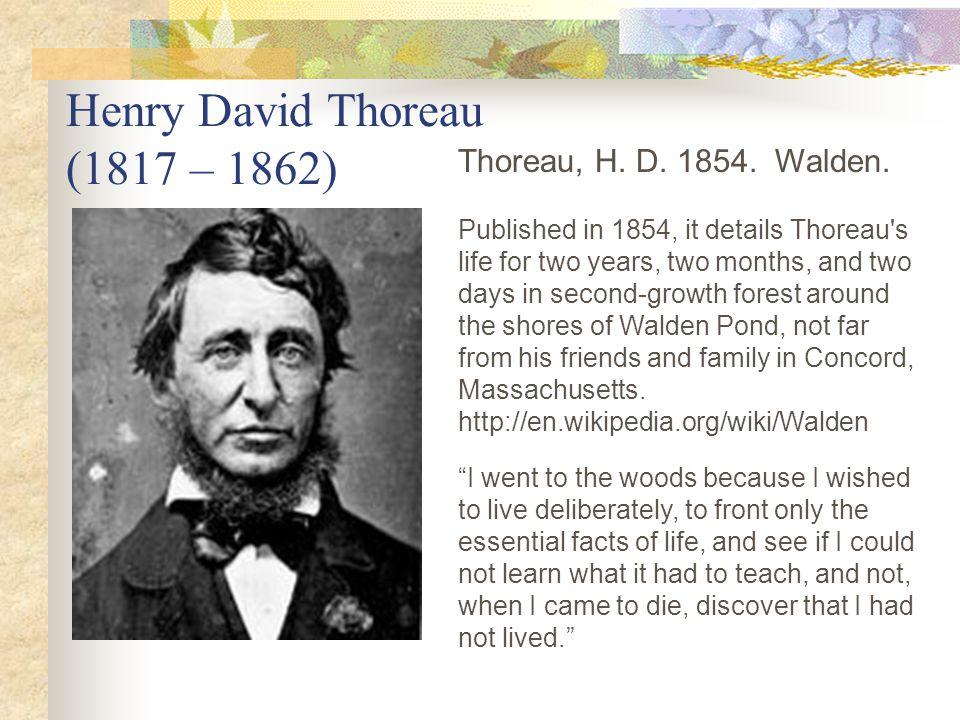 Henry David Thoreau (1817 – 1862)