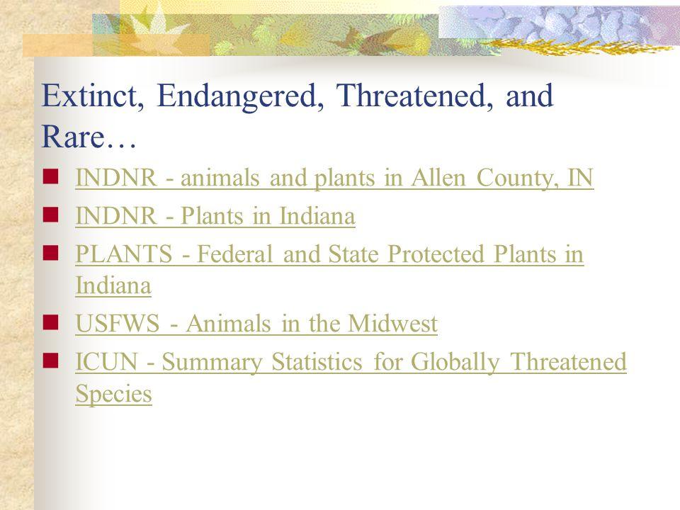 Extinct, Endangered, Threatened, and Rare…