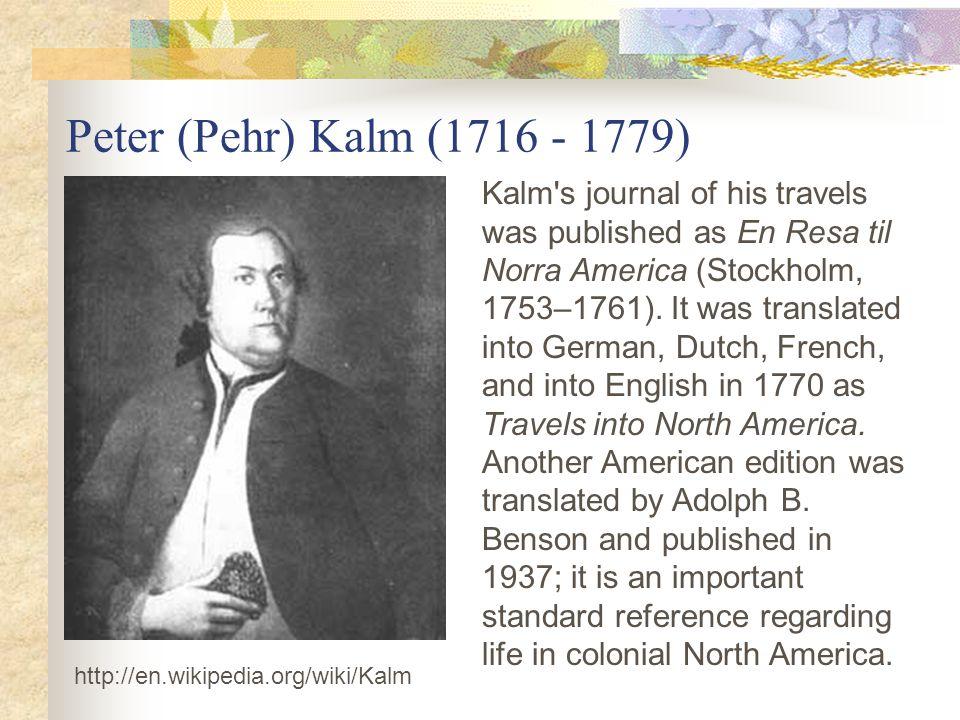Peter (Pehr) Kalm (1716 - 1779)