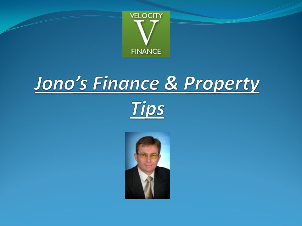 Jono's Finance & Property Tips