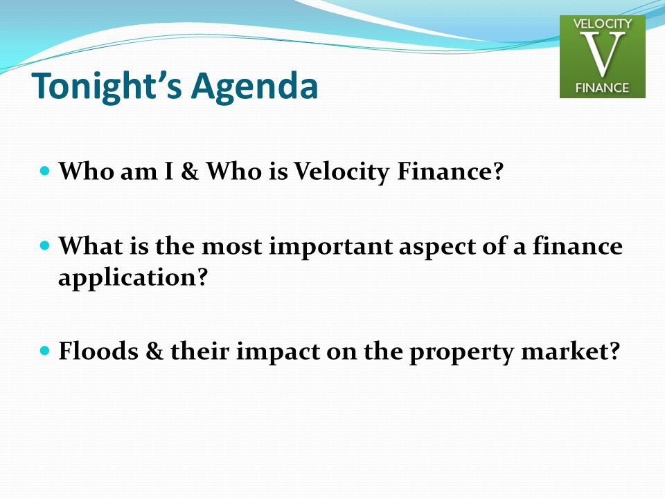 Tonight's Agenda Who am I & Who is Velocity Finance
