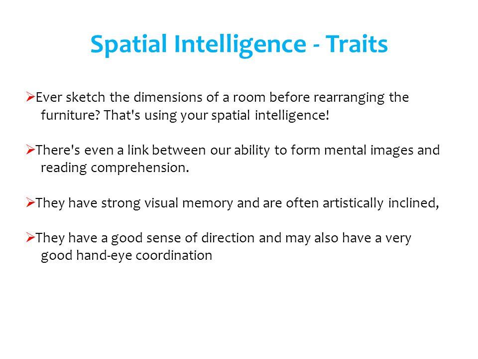 Spatial Intelligence - Traits