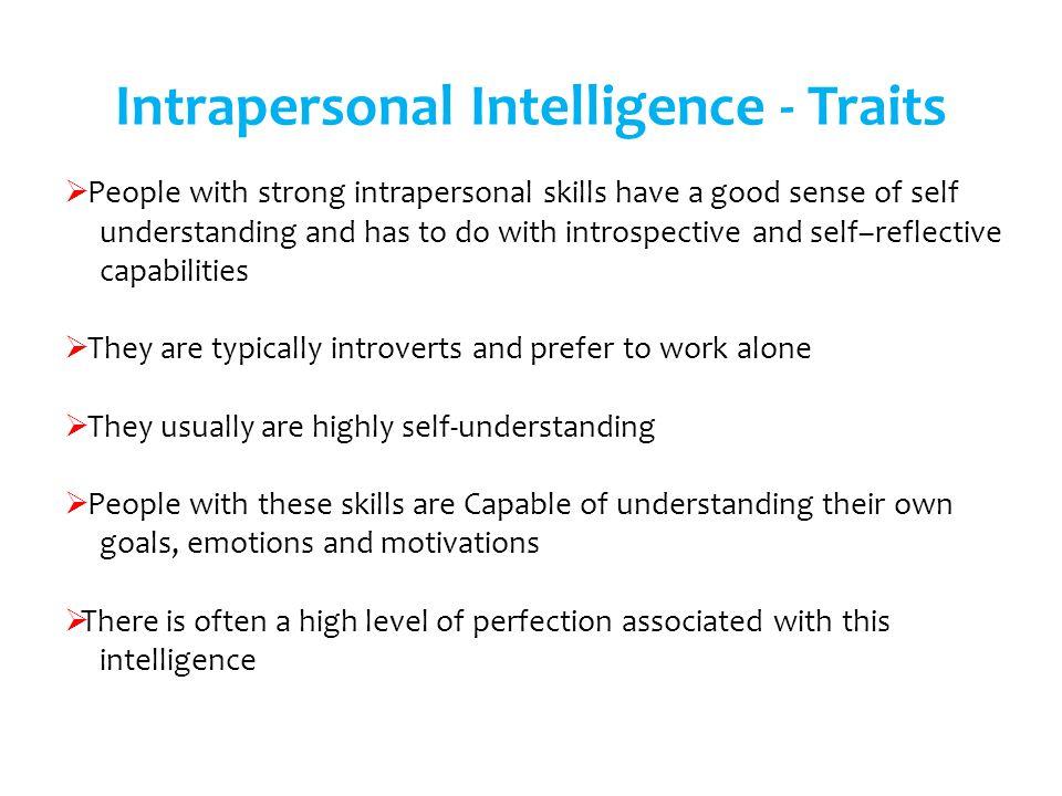 Intrapersonal Intelligence - Traits