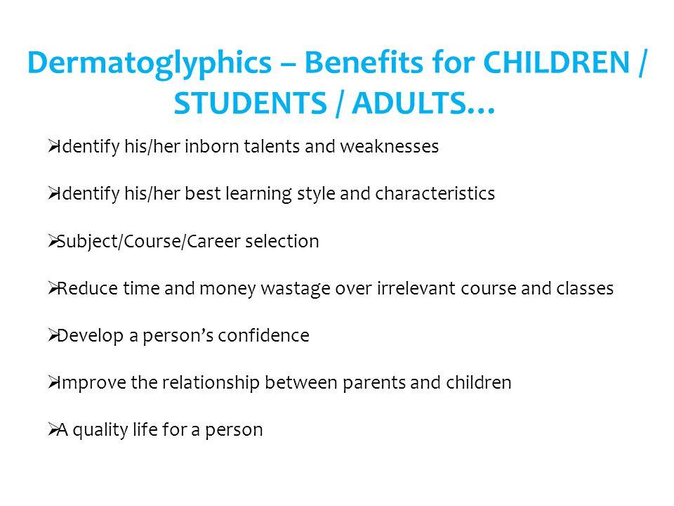 Dermatoglyphics – Benefits for CHILDREN / STUDENTS / ADULTS…