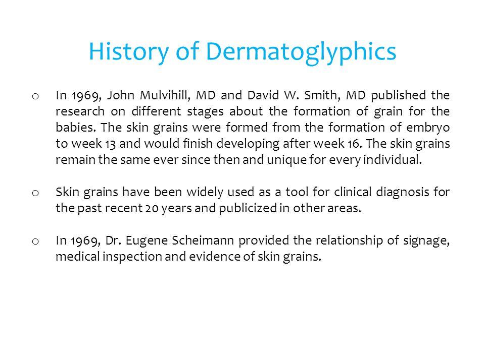 History of Dermatoglyphics