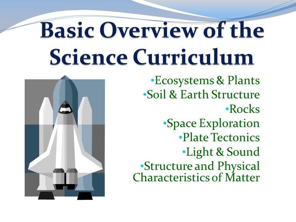 Basic Overview of the Science Curriculum