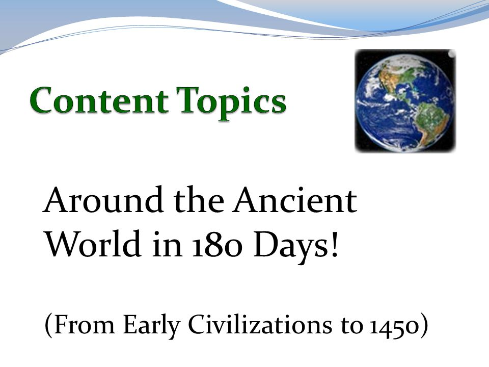Around the Ancient World in 180 Days!