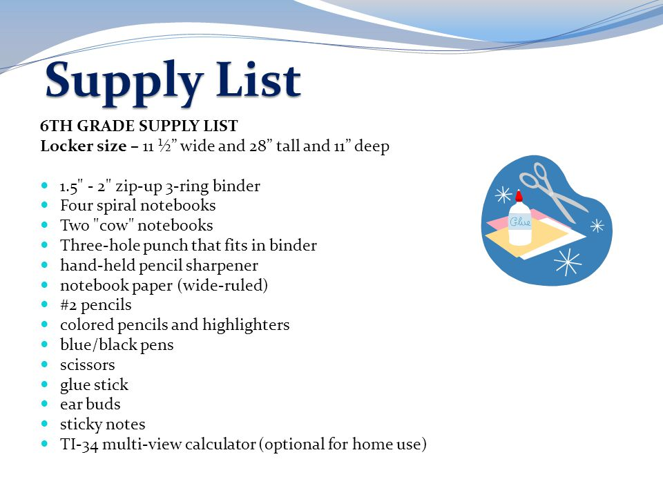 Supply List 6TH GRADE SUPPLY LIST