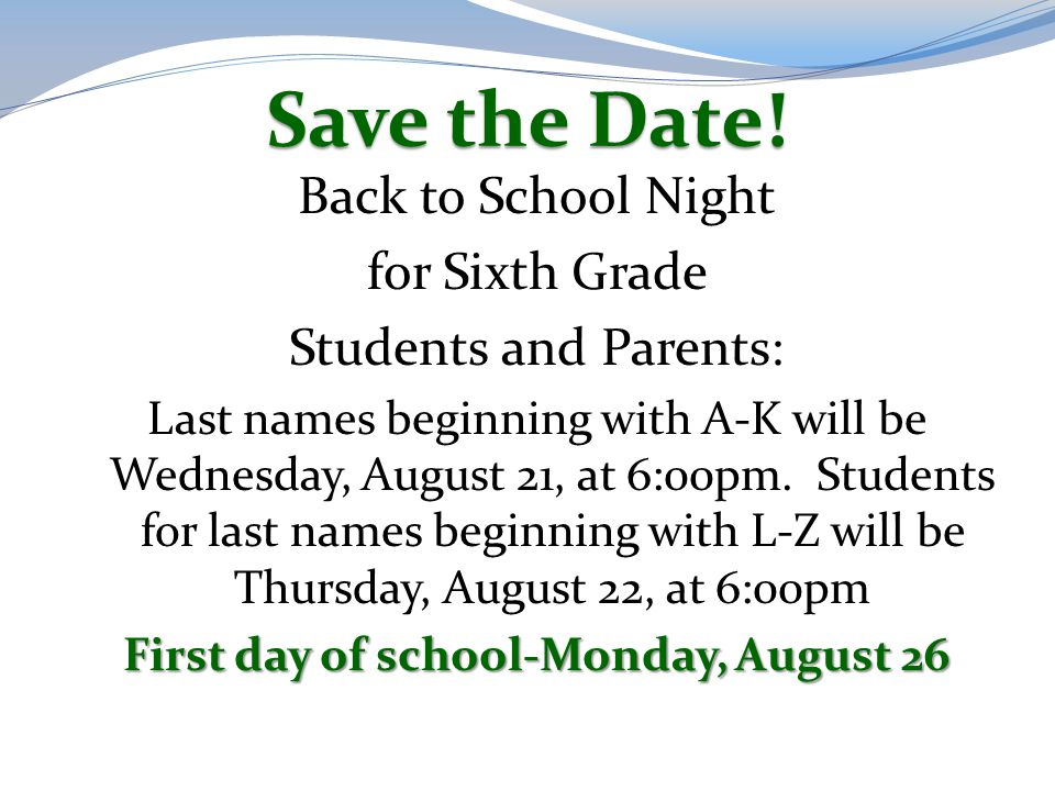 First day of school-Monday, August 26