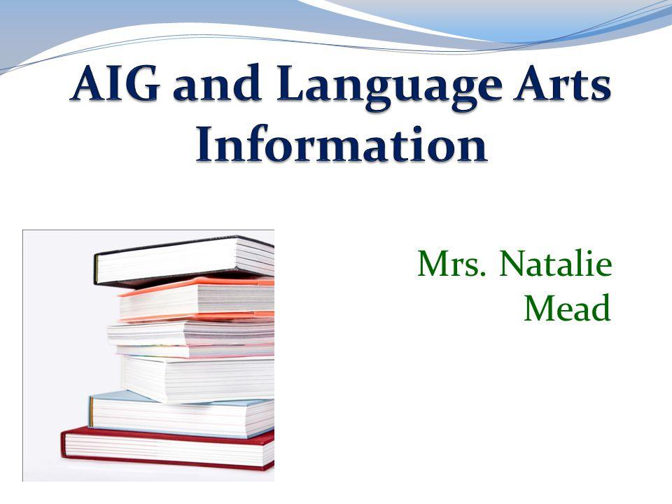 AIG and Language Arts Information