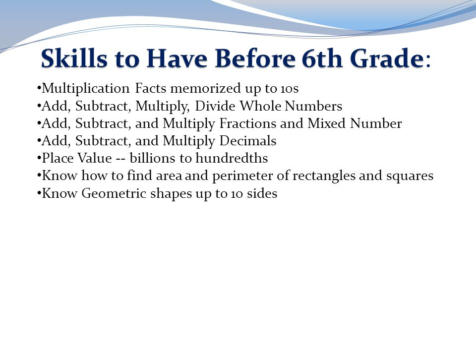 Skills to Have Before 6th Grade: